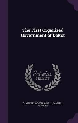 The First Organized ...
