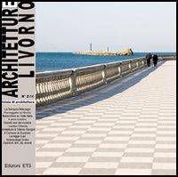 Architetture Livorno (2006) / La terrazza Mascagni e il litorale