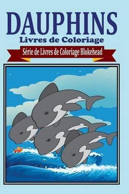 Dauphins Livres de Coloriage