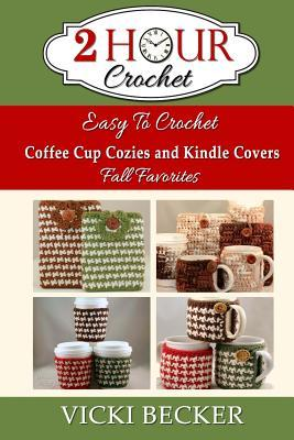 Easy to Crochet Coffee Cup Cozies and Kindle Covers