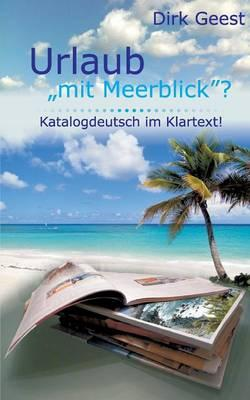 Urlaub Mit Meerblick?