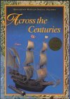 Across the Centuries