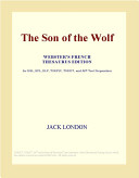 The Son of the Wolf (Webster's French Thesaurus Edition)