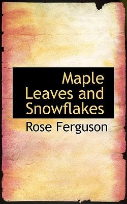 Maple Leaves and Snowflakes