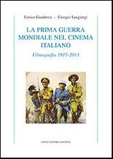 La prima guerra mondiale nel cinema italiano