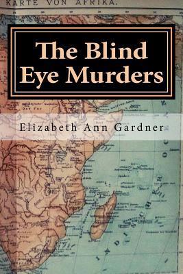 The Blind Eye Murders