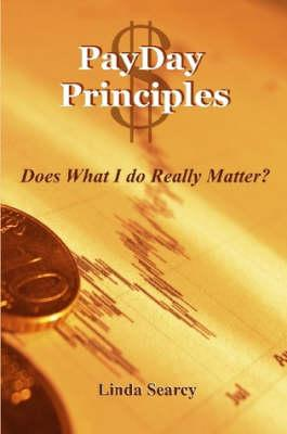 Payday Principles Does What I Do Really Matter