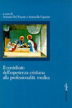 Il contributo dell'esperienza cristiana alla professionalità medica
