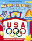 The Olympic Experience in Your School Grades K-3