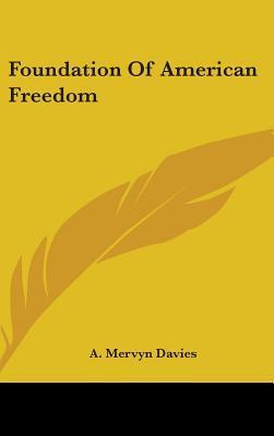 Foundation of American Freedom