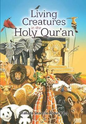 Living Creatures in the Holy Qur'an