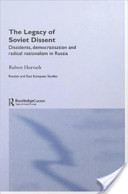 The Legacy of Soviet Dissent