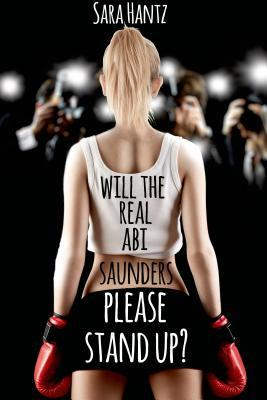 Will the Real Abi Saunders Please Stand Up?