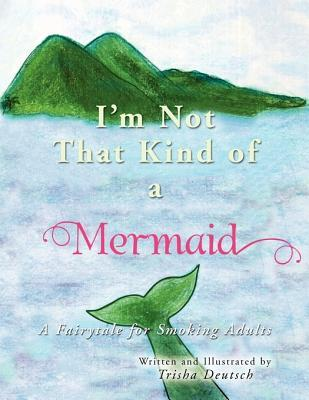 I'm Not That Kind of A Mermaid