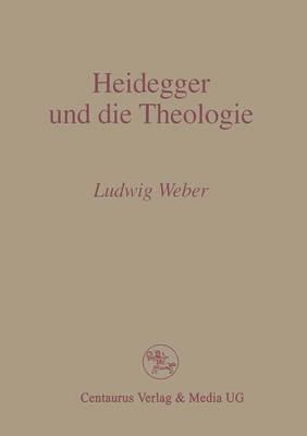 Heidegger Und Die Theologie