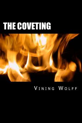 The Coveting