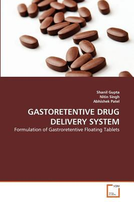 GASTORETENTIVE DRUG DELIVERY SYSTEM