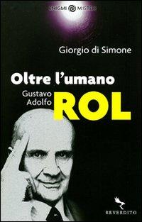 Oltre l'umano Guastavo Adolfo Rol