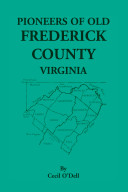 Pioneers of Old Frederick Country, Virginia