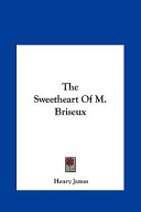 The Sweetheart of M. Briseux