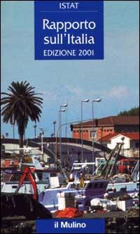 Rapporto sull'Italia 2001