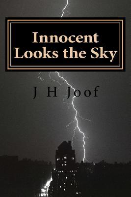 Innocent Looks the Sky