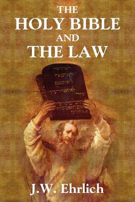 The Holy Bible and the Law