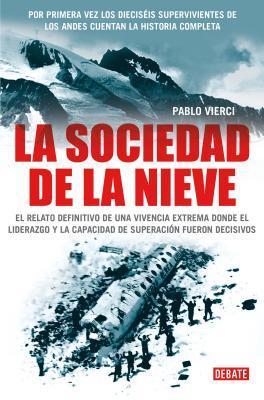 La sociedad de la nieve / The Snow Society