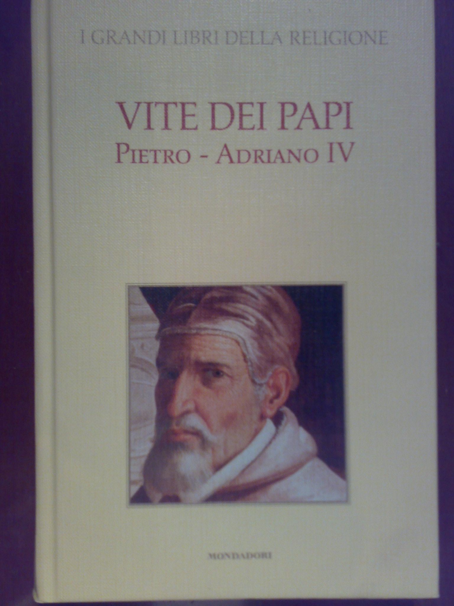 Vite dei papi (Pietro - Adriano IV)