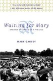Waiting for Mary