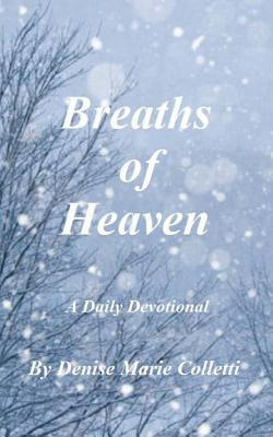 Breaths of Heaven