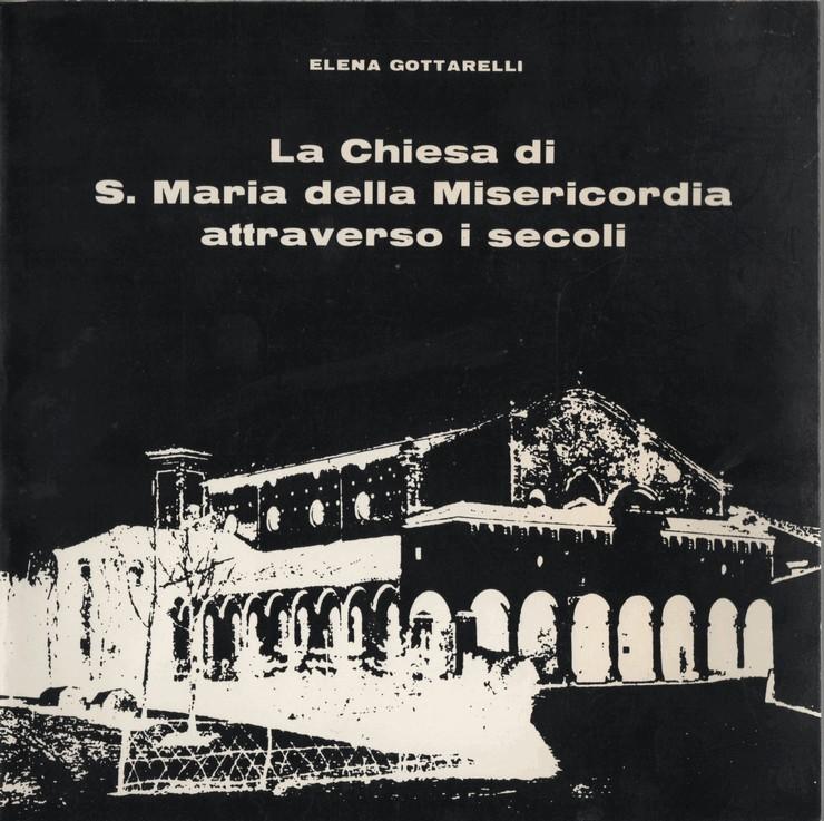 La chiesa di S. Maria della Misericordia attraverso i secoli
