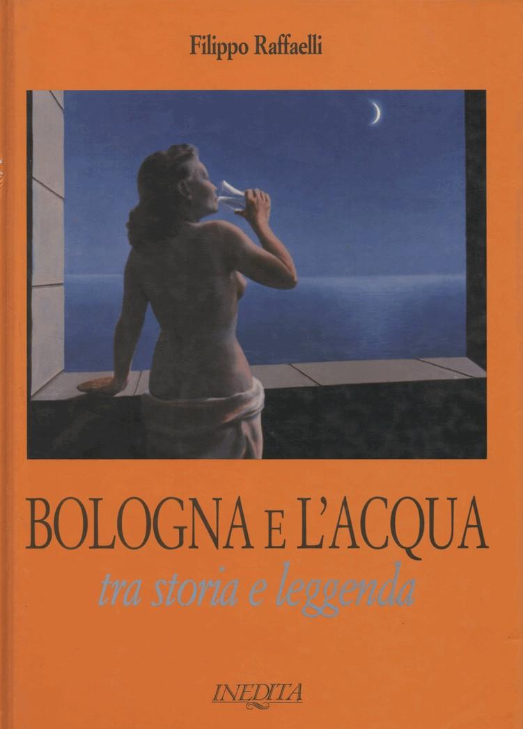 Bologna e l'acqua tra storia e leggenda