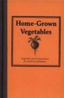 Home-Grown Vegetable...