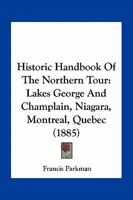 Historic Handbook of the Northern Tour