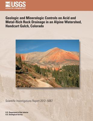 Geologic and Mineralogic Controls on Acid and Metal