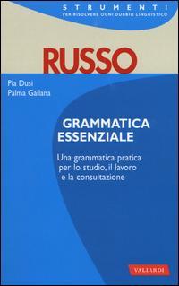 Russo. Grammatica essenziale