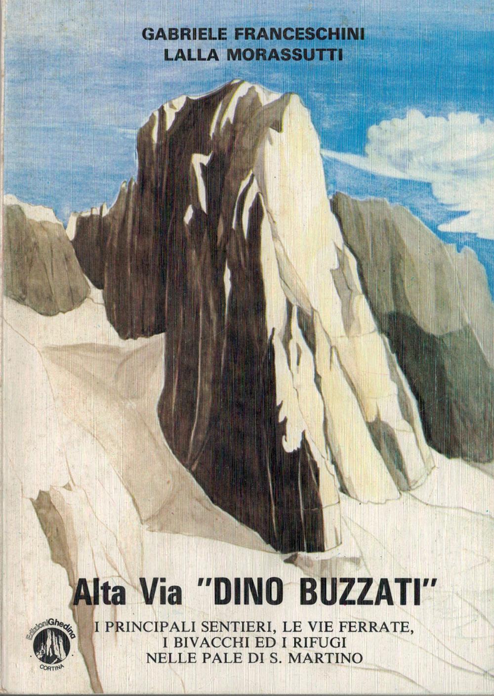 """Alta via """"Dino Buzzati"""""""