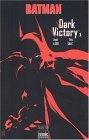 Batman Dark Victory....