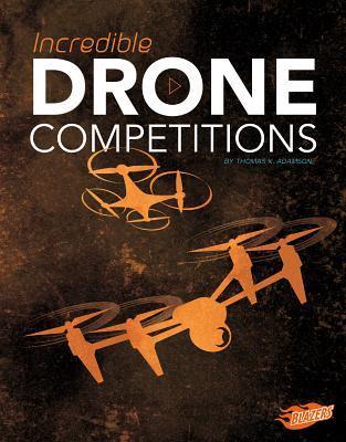Incredible Drone Com...