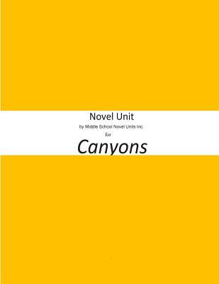 Novel Unit by Middle School Novel Units Inc. for Canyons