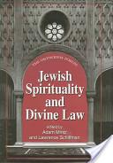 Jewish Spirituality And Divine Law