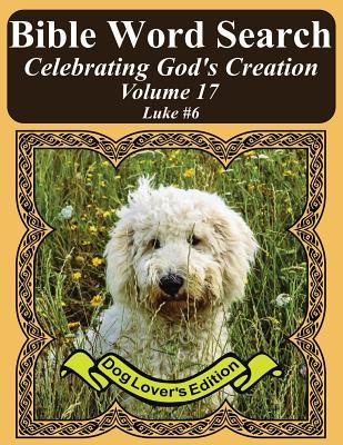 Bible Word Search Celebrating God's Creation - Dog Lover's Edition