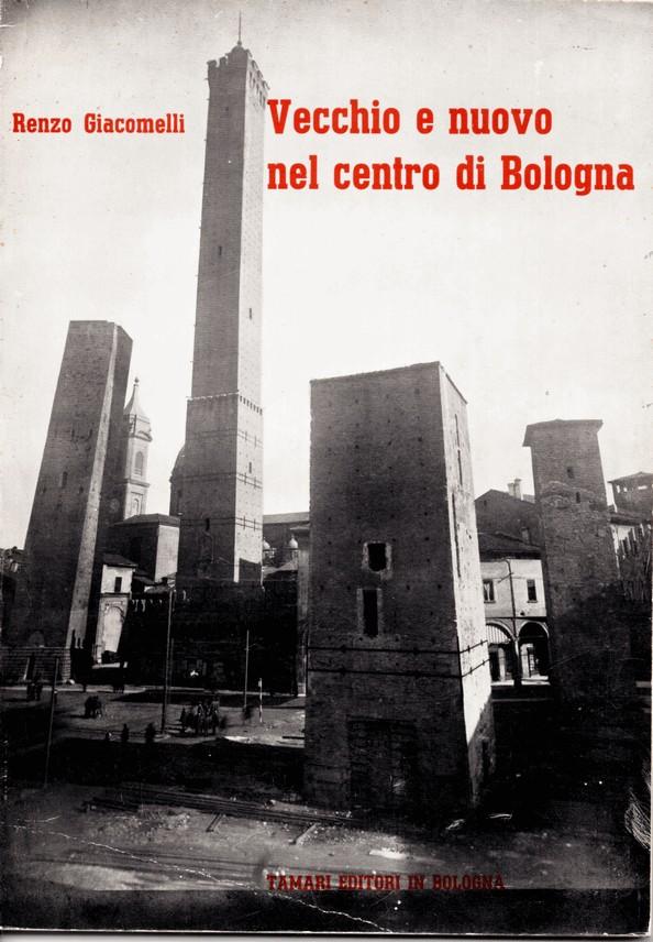 Vecchio e nuovo nel centro di Bologna