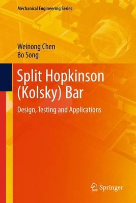 Split Hopkinson Kolsky Bar