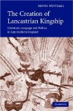 The Creation of Lancastrian Kingship
