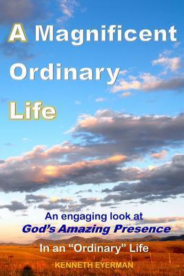 A Magnificent Ordinary Life