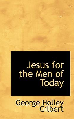 Jesus for the Men of Today