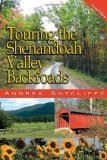 Touring the Shenandoah Valley Backroads, Second Edition