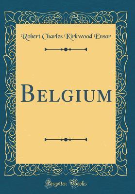 Belgium (Classic Reprint)